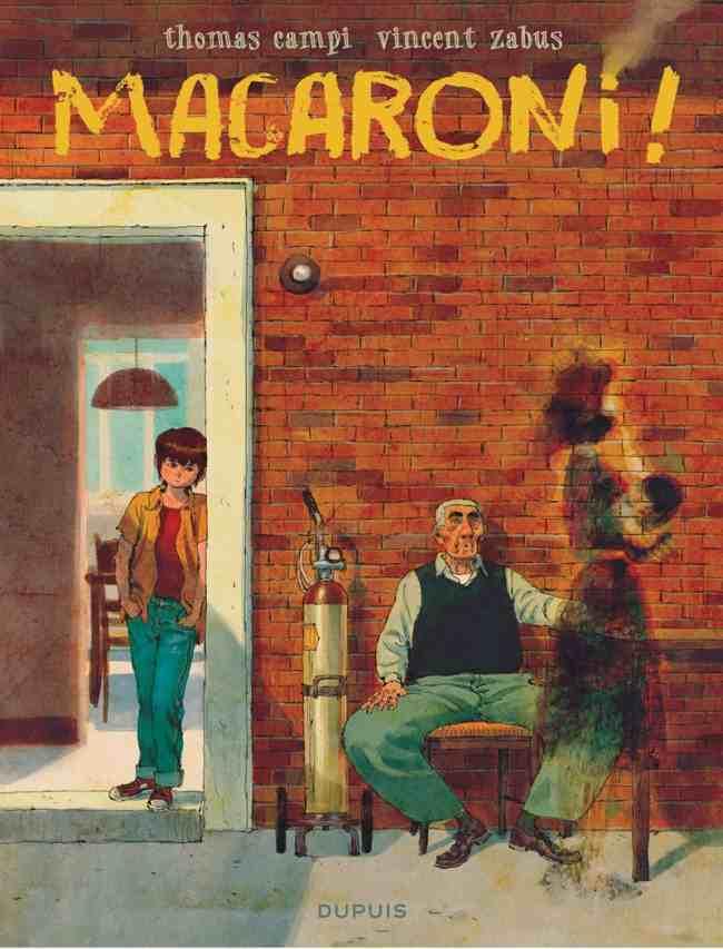 Macaroni : un album émouvant sur la transmission sur fond d'immigration italienne